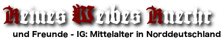 und Freunde - IG: Mittelalter in Norddeutschland